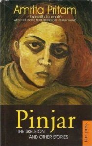 http://www.amazon.com/Pinjar-The-Skeleton-Other-Stories/dp/8183860974