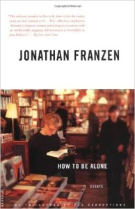 How to be Alone http://www.amazon.com/How-Be-Alone-Jonathan-Franzen/dp/0312422164