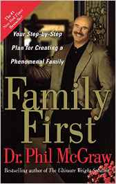 Family First -Dr Phil